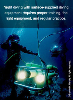 Night Diving with Surface Supplied