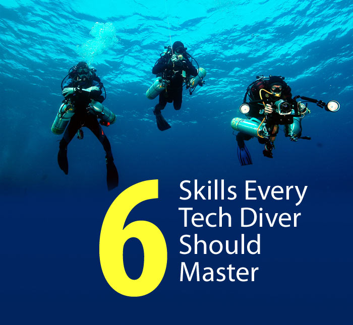 6 Skills Every Technical Diver Should Master