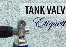 Tank-Valve-Etiquette