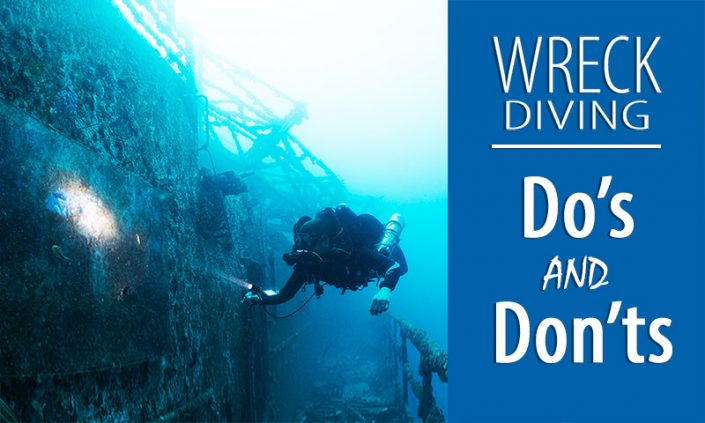 Do's and Don'ts of Wreck Diving