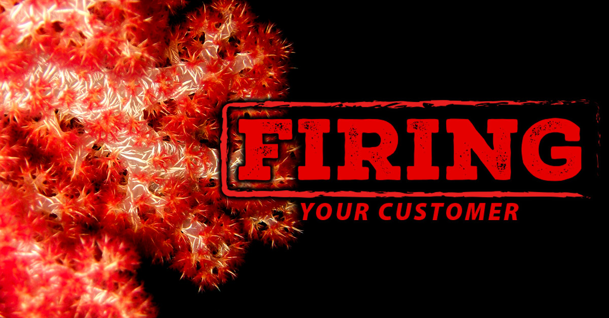 fire-your-customer