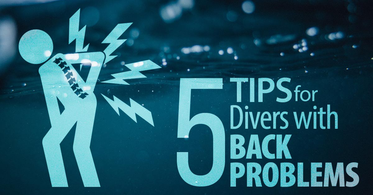 5 Tips for Divers with Back Problems