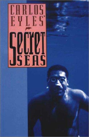 Carlos Eyles-Secret Seas