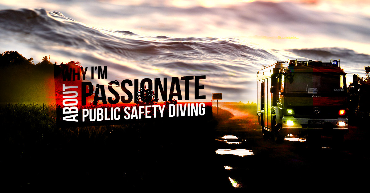 Why-I'm-passionate-about-public-safety-diving_fb