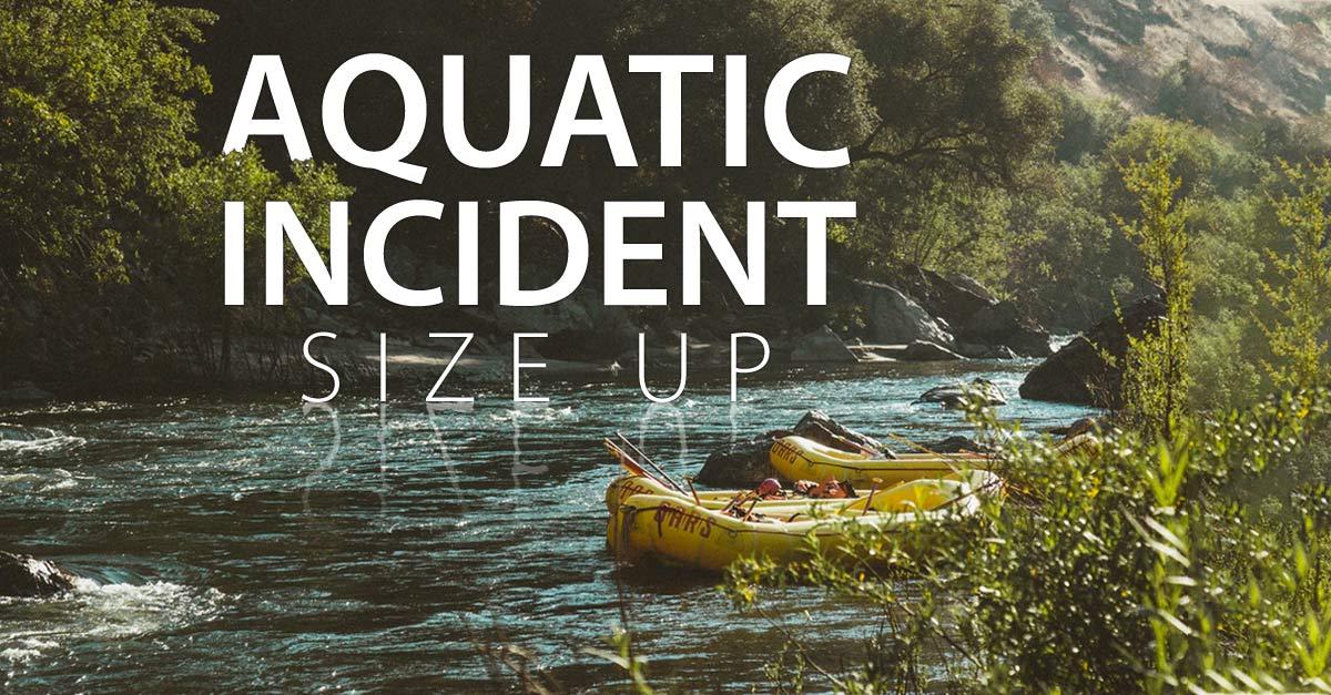 Aquatic-Incident-Size-Up