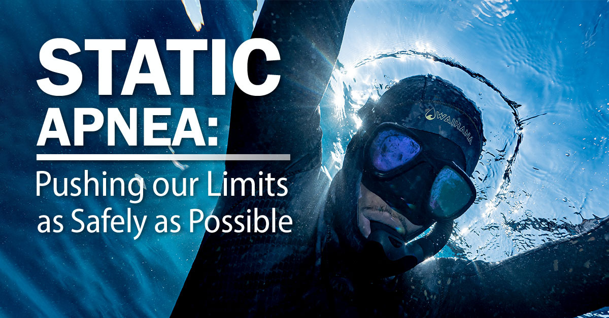 Static Apnea - Pushing Our Limits