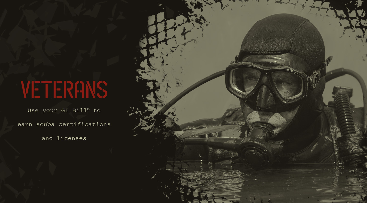 Veterans - Use your GI Bill to earn scuba certifications and licenses
